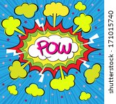 pow comic speech bubble  vector ... | Shutterstock .eps vector #171015740