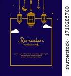 ramadan mubarak border card...   Shutterstock .eps vector #1710285760