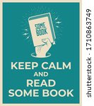 Keep Calm And Read Some Book....