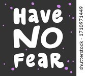 have no fear. sticker for... | Shutterstock .eps vector #1710971449