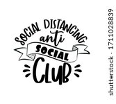 social distancing   anti social ...   Shutterstock .eps vector #1711028839