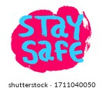 stay safe grunge typography.... | Shutterstock .eps vector #1711040050