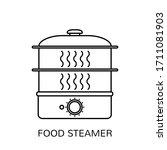 food steamer outline vector... | Shutterstock .eps vector #1711081903