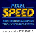 pixel speed alphabet font. wind ... | Shutterstock .eps vector #1711590910