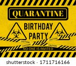 quarantine birthday party sign... | Shutterstock .eps vector #1711716166