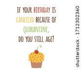 happy quarantined birthday... | Shutterstock .eps vector #1712302360
