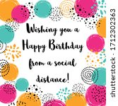 happy quarantined birthday... | Shutterstock .eps vector #1712302363