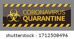 coronavirus quarantine warning...   Shutterstock . vector #1712508496