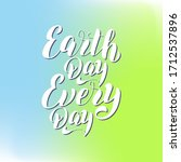 earth day every day text poster.... | Shutterstock .eps vector #1712537896