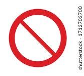 no icon. forbidden sign. ban... | Shutterstock .eps vector #1712703700
