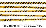 covid 19 quarantine stripes... | Shutterstock .eps vector #1713213460