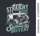 Straight Roads Dont Make...