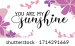 lovely quotes you are my...   Shutterstock .eps vector #1714291669