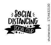 social distancing social club ... | Shutterstock .eps vector #1714632130