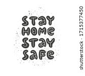 stay home stay safe   hand... | Shutterstock .eps vector #1715377450