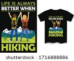 life is always better when...   Shutterstock .eps vector #1716888886