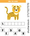 Spell the word leopard. Educational grammar game for children. Cute cartoon spotted leopard. Cut letters and glue them. - stock vector