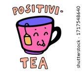 cute happy cartoon cup of tea... | Shutterstock .eps vector #1717548640