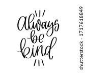 always be kind modern... | Shutterstock .eps vector #1717618849