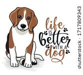 life is better with a dog  ... | Shutterstock .eps vector #1717809343