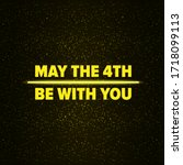 may the 4th be with you holiday ... | Shutterstock .eps vector #1718099113