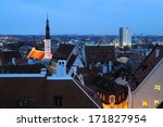 Late Afternoon View Of Tallinn...