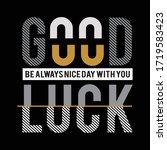 good luck typography  vector... | Shutterstock .eps vector #1719583423