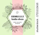 5 may  happy hidirellez.... | Shutterstock .eps vector #1721112610