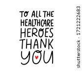 Thank You To All The Healthcare ...