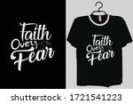 faith over fear shirt ... | Shutterstock .eps vector #1721541223