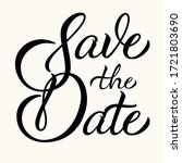 save the date   calligraphic... | Shutterstock .eps vector #1721803690