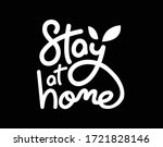 stay at home calligraphy logo... | Shutterstock .eps vector #1721828146