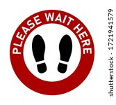 please wait here and keep your... | Shutterstock .eps vector #1721941579