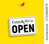 come in we are open sign ... | Shutterstock . vector #1722085879