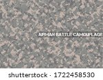 Airman Battle Camouflage, Highly sophisticated camouflage to destroy visibility. Tactics to hide enemy. For missions in Air Force Base and in civil war.