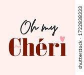oh my cheri graphic design... | Shutterstock .eps vector #1722838333