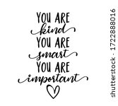 You Are Kind  You Are Smart ...