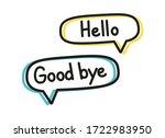 hello good bye. handwritten... | Shutterstock .eps vector #1722983950