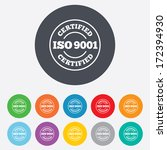 ISO 9001 certified sign icon. Certification stamp. Round colourful 11 buttons. Vector