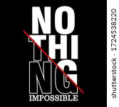nothing impossible slogan... | Shutterstock .eps vector #1724538220
