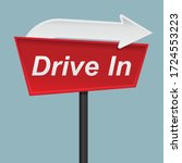 Drive In Sign Isolated On...