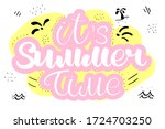it's summer time quote or... | Shutterstock .eps vector #1724703250