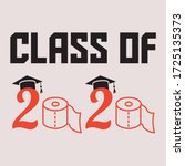 class of 2020 the year | Shutterstock .eps vector #1725135373