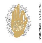 just breathe. golden hand in... | Shutterstock .eps vector #1725160753