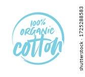 100  organic cotton vector text ... | Shutterstock .eps vector #1725288583