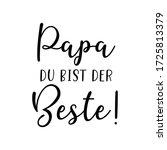 "hand sketched ""papa du bist der ... | Shutterstock .eps vector #1725813379"