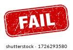 Fail Stamp. Fail Square Grungy...