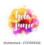 hola junio  hello june in... | Shutterstock .eps vector #1727045233