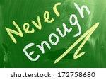 never enough concept | Shutterstock . vector #172758680