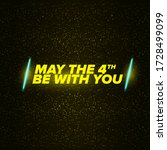 may the 4th be with you holiday ... | Shutterstock .eps vector #1728499099